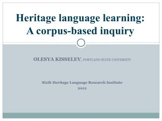 Heritage language learning: A corpus-based inquiry