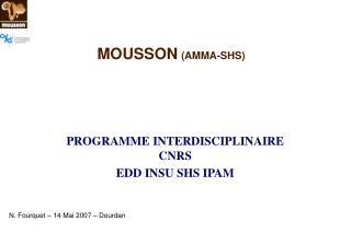 MOUSSON (AMMA-SHS)