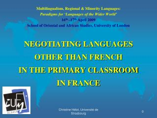 Multilingualism, Regional & Minority Languages: Paradigms for 'Languages of the Wider World'