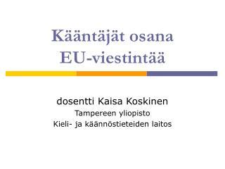 Kääntäjät osana  EU-viestintää