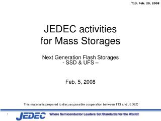 JEDEC activities  for Mass Storages