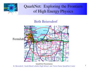 QuarkNet:  Exploring the Frontiers of High Energy Physics