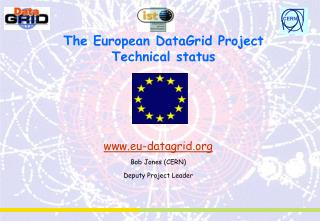 The European DataGrid Project Technical status