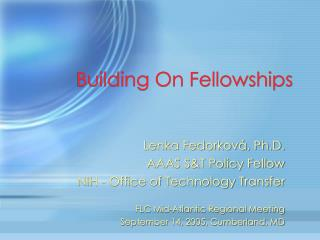 Building On Fellowships