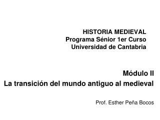 HISTORIA MEDIEVAL Programa Sénior 1er Curso Universidad de Cantabria