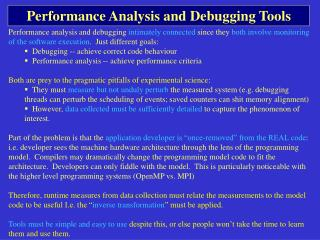 Performance Analysis and Debugging Tools