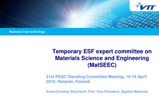 Temporary ESF expert committee on Materials Science and Engineering (MatSEEC)