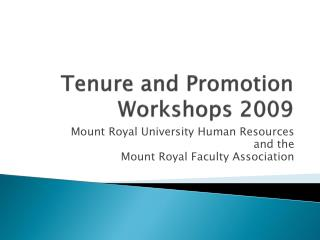 Tenure and Promotion Workshops 2009