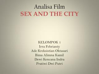 Analisa Film SEX AND THE CITY