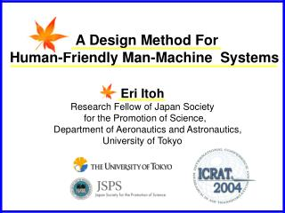 A Design Method For   Human-Friendly Man-Machine  Systems
