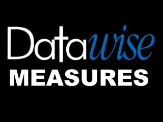 Datawise MEASURES Dashboard