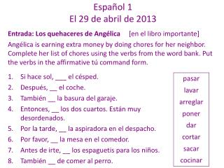 Español 1 El 29 de abril de 2013
