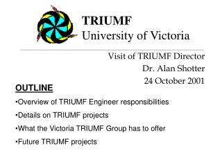 TRIUMF University of Victoria