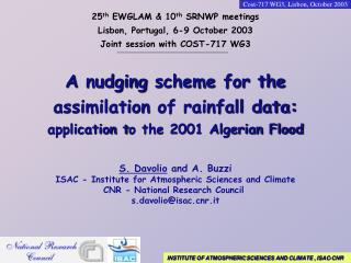 S. Davolio  and A. Buzzi ISAC - Institute for Atmospheric Sciences and Climate