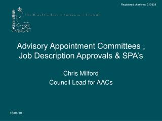 Advisory Appointment Committees , Job Description Approvals & SPA's