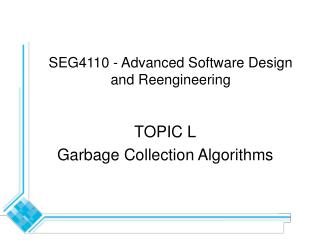 SEG4110 - Advanced Software Design and Reengineering