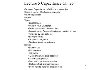 Lecture 5 Capacitance Ch. 25
