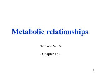 Metabolic relationships
