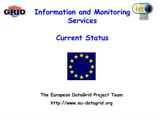 Information and Monitoring Services Current Status