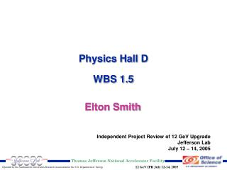 Physics Hall D WBS 1.5