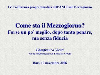 IV Conferenza programmatica dell'ANCI sul Mezzogiorno Come sta il Mezzogiorno?