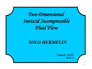 Two-Dimensional  Inviscid Incompressible Fluid Flow
