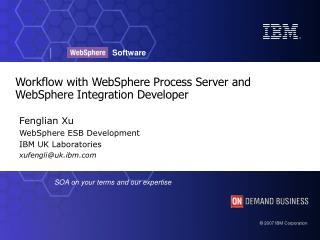 Workflow with WebSphere Process Server and WebSphere Integration Developer