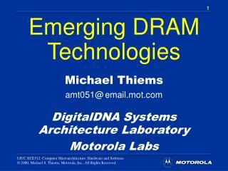 Emerging DRAM Technologies