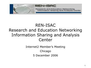 REN-ISAC Research and Education Networking Information Sharing and Analysis Center