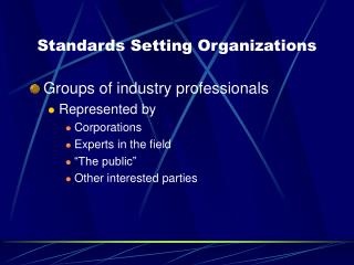 Standards Setting Organizations