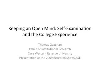 Keeping an Open Mind: Self-Examination and the College Experience