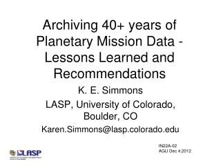 Archiving 40+ years of Planetary Mission Data - Lessons Learned and Recommendations