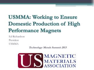USMMA: Working to Ensure Domestic Production of High Performance Magnets