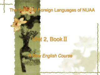 Unit 2, Book Ⅱ A New English Course