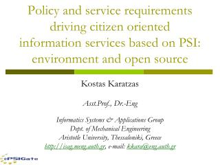 Kostas Karatzas Asst.Prof., Dr.-Eng Informatics Systems & Applications Group