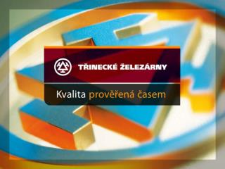 TŘINECKÉ ŽELEZÁRNY, a.s. a investiční stavby k ochraně ovzduší Ing. Miroslav Pietrosz