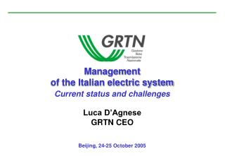 Management of the Italian electric system Current status and challenges