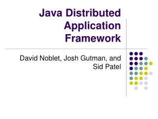 Java Distributed Application Framework