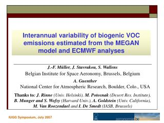 J.-F. Müller, J. Stavrakou,  S. Wallens Belgian Institute for Space Aeronomy, Brussels, Belgium