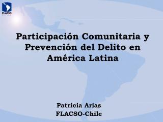 Participación Comunitaria y Prevención del Delito en América Latina