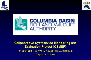Collaborative Systemwide Monitoring and Evaluation Project (CSMEP)