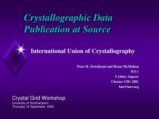 Crystallographic Data Publication at Source
