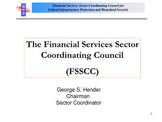 The Financial Services Sector Coordinating Council (FSSCC)