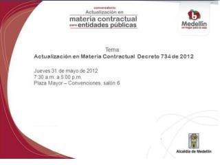 Nuevo Decreto 734 de 2012: Aspectos particulares