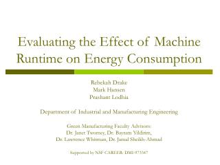Evaluating the Effect of Machine Runtime on Energy Consumption