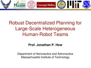 Robust Decentralized Planning for Large-Scale Heterogeneous Human-Robot Teams