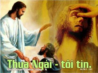 T. –Ñeán nhaø Isai, ñeå xöùc daàu cho ngöôøi maø Chuùa tuyeån choïn.