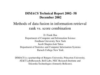 Methods of data fusion in information retrieval  rank vs. score combination