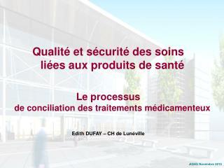 Qualité et sécurité des soins liées aux produits de santé