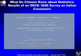 What Do Citizens Know about Statistics: Results of an OECD- ISAE Survey on Italian Consumers